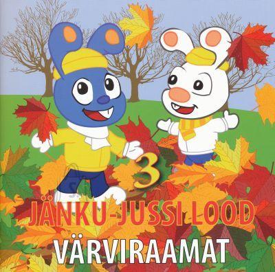 Jänku-Juss Jänku-Jussi värviraamat nr.3