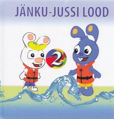 Jänku-Juss Jänku-Jussi lood nr.2