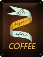 NostalgicArt metallplaat Life begins after coffee