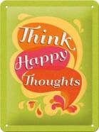 NostalgicArt metallplaat Think happy thoughts
