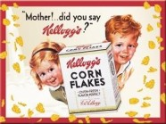 "NostalgicArt magnet Kellogg's Corn Flakes ""Mother!did you say Kellogg's?''"