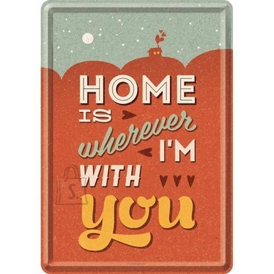 NostalgicArt metallist postkaart Home is wherever I'm with you