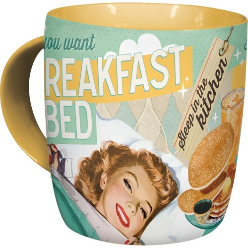 NostalgicArt Kruus If you want breakfast in bed...