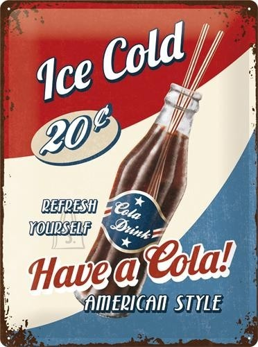 NostalgicArt Metallplaat 30x40cm / Have a Cola!