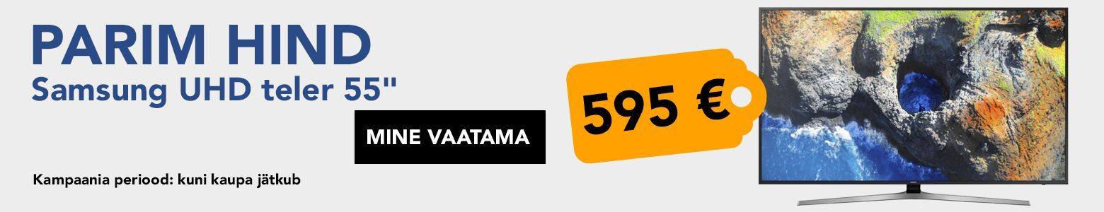 Parim hind Samsung UHD teler 55